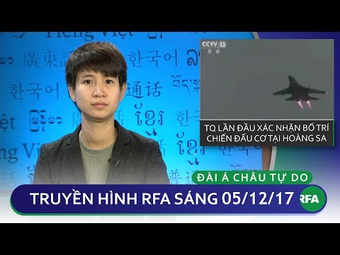 Thời sự sáng 05/12/2017 | Trung Quốc xác nhận bố trí chiến đấu cơ © Official RFA видео