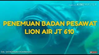 Video PENEMUAN BADAN PESAWAT LION AIR JT 610 DI DASAR LAUT MP3, 3GP, MP4, WEBM, AVI, FLV November 2018