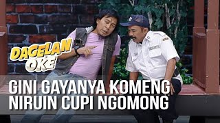 Video DAGELAN OK - Gini Gaya Komeng Niruin Cupi [17 Juli 2019] MP3, 3GP, MP4, WEBM, AVI, FLV Juli 2019