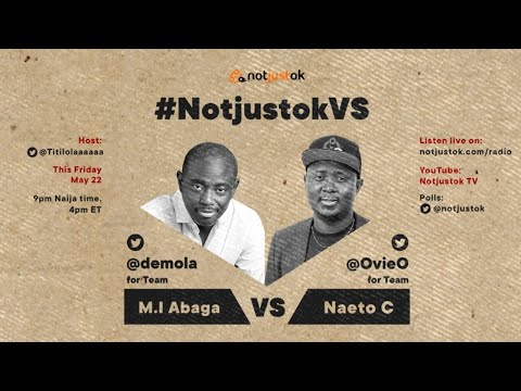 M.I Abaga VS Naeto C | #NotjustokVS