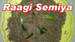 Raagi Semiya Recipe in Tamil language