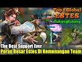 The Best Support Ever | Peran Besar Estes Di Kemenangan Team - Top 1 Global Estes TukangKutang