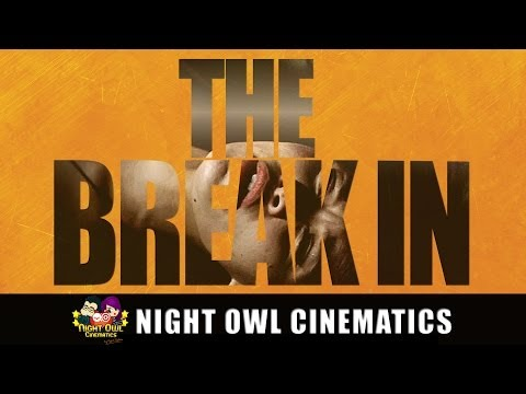 Short Film: The Break In