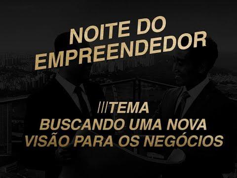 Noite do Empreendedor - 07/08/2017