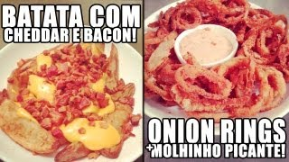 Batata Com Cheddar e Bacon + Onion Rings