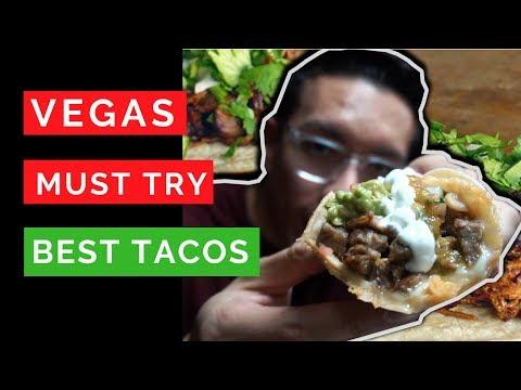 Best Tacos in Las Vegas in 2018 - MUST TRY
