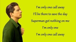 Video One Call Away - Charlie Puth (Lyrics) MP3, 3GP, MP4, WEBM, AVI, FLV Januari 2018