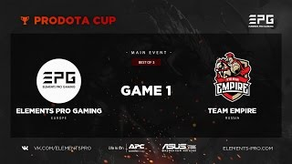 Elements Pro Gaming vs Team Empire bo3 @ Prodota Cup game 1