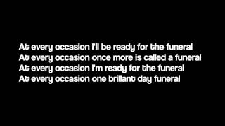 The Funeral - Band Of Horses (Lyrics)