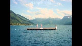 Talk - Kodaline [In A Perfect World]