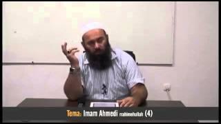 4. Imam Ahmedi (rahimehullah) - Hoxhë Bekir Halimi