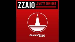Zzaio - Love Ya Tonight (Original Mix)