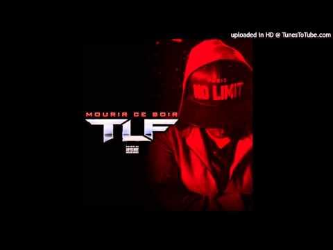 TLF - Mourir Ce soir (видео)