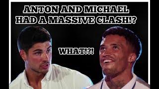 Video LOVE ISLAND TEA : ANTON AND MICHAEL HAD MASSIVE CLASH?! MP3, 3GP, MP4, WEBM, AVI, FLV Agustus 2019
