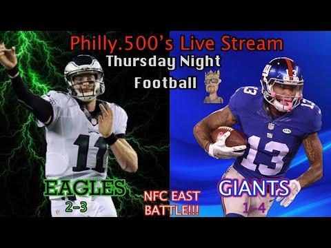 THURSDAY NIGHT FOOTBALL: Eagles VS Giants Live Reaction