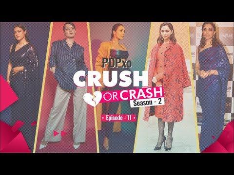 POPxo Crush Or Crash: Season 2 - Episode 11 - POPxo