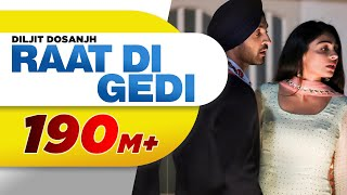 Video Diljit Dosanjh | Raat Di Gedi (Official Video) Neeru Bajwa | Jatinder Shah | Arvindr Khaira MP3, 3GP, MP4, WEBM, AVI, FLV Januari 2018