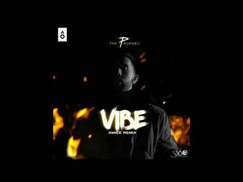 The PropheC - Vibe (Amice Remix)