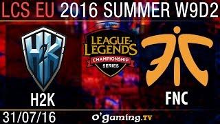 Tiebreak - H2K vs Fnatic - LCS EU Summer Split 2016 - W9D2