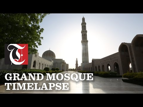A time-lapse video of Sultan Qaboos Grand Mosque.