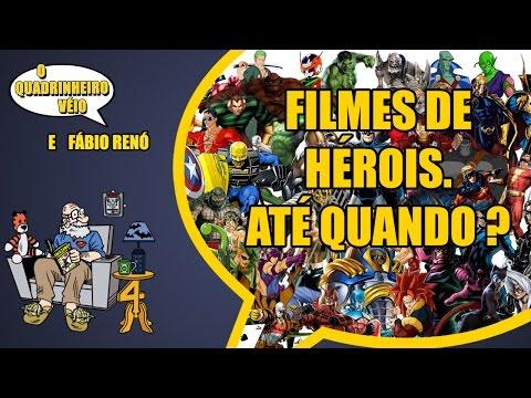 Filmes de Super-herois… Até Quando ?