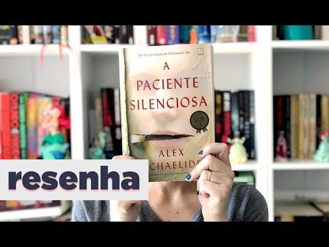 A Paciente Silenciosa, de Alex Michaelides | Resenha | BOOK GALAXY