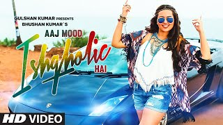 'Aaj Mood Ishqholic Hai' Full Video Song | Sonakshi Sinha, Meet Bros | T Series