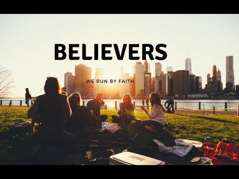 Believers 2018 - Full Episodes
