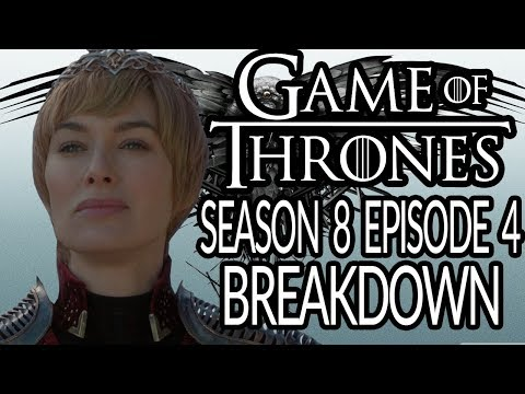 GAME OF THRONES Season 8 Episode 4 Breakdown, Recap and Theories! | The Last of the Starks