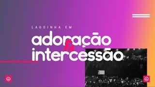 29/10/2017 – CONGRESSO LAGOINHA EM ADORAÇÃO E INTERCESSÃO – CULTO DOMINGO NOITE