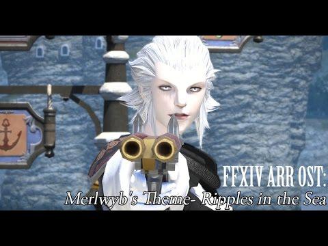 FFXIV OST Merlwyb's Theme ( Ripples in the Sea )