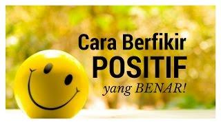 Download Video Motivasi Hidup Sukses - Cara Berfikir Positif yang Benar! MP3 3GP MP4