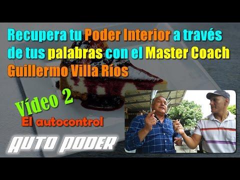 Recupera tu Poder Interior a través de tus palabras con Master Coach Guillermo Villa Ríos 2/3