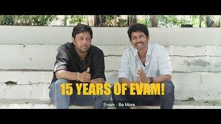 15 Years of Evam