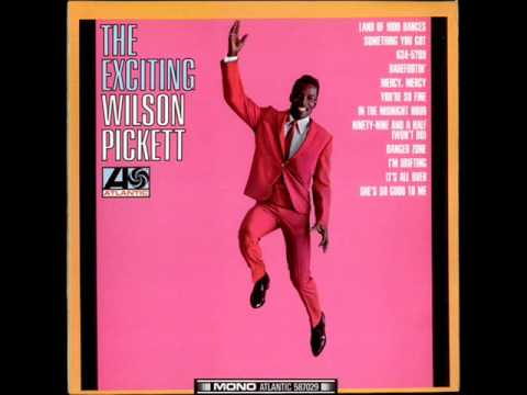 Something You Got (Song) by Wilson Pickett