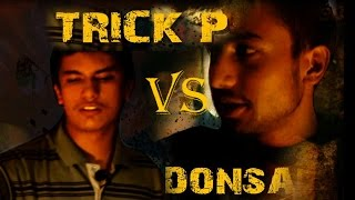 Trick P Vs Donsai