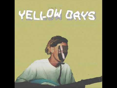 Yellow Days - A Little While