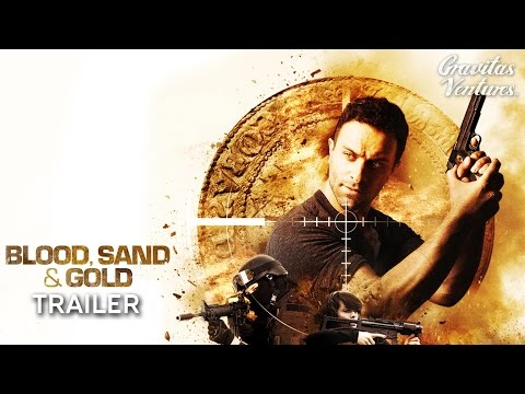Blood, Sand and Gold - Trailer (2017) | Action HD