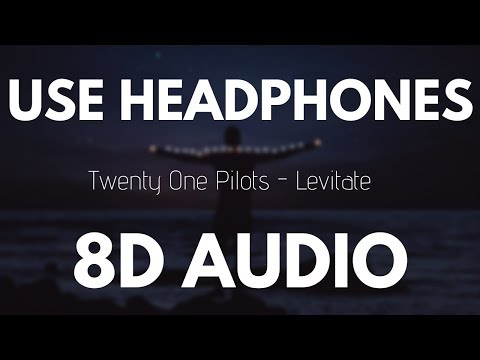 Video Twenty One Pilots - Levitate (8D AUDIO) download in MP3, 3GP, MP4, WEBM, AVI, FLV January 2017