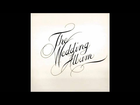 THE WEDDING ALBUM - WEDDING SONG (THERE IS LOVE)