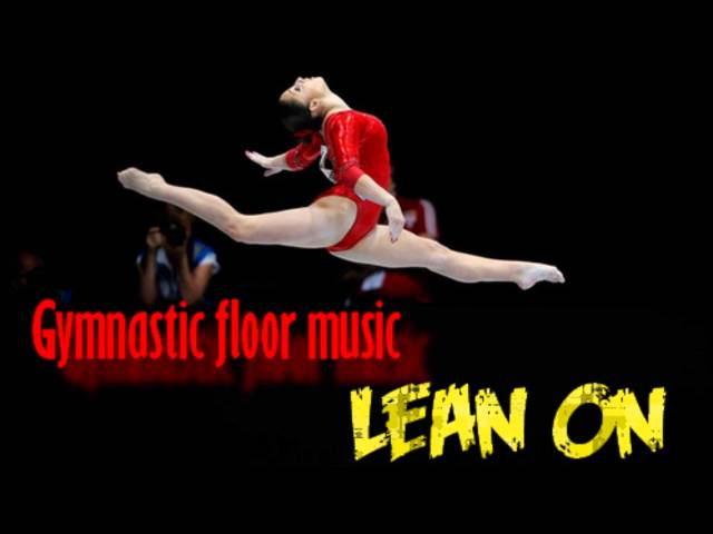 Gymnastic floor music lean on mp3fordfiestacom for Indian gymnastics floor music