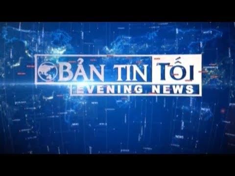 Bản tin tối ngày 26/07/2017 | VTC1 - Thời lượng: 47 phút.