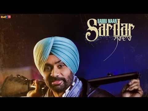 Sardar - Babbu Maan   Latest Punjabi Songs Collections