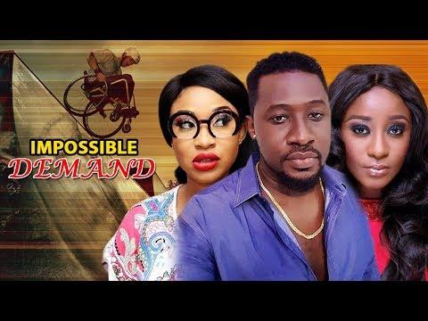 Impossible Demand - Ini Edo Latest Nigerian Nollywood Movie