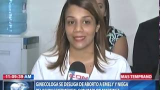 Ginecóloga se desliga de aborto a Emely Peguero y niega relación sentimental con Marlon Martínez