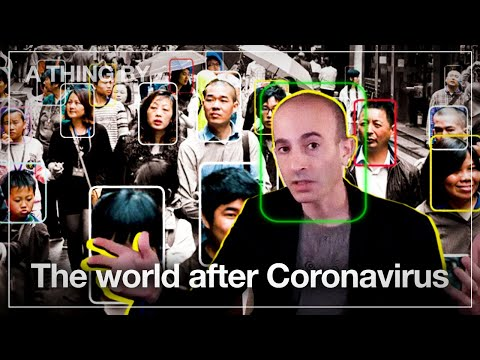 Yuval Noah Harari about the world before, during and after Coronavirus
