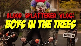 Nonton Boys in the Trees (2016) - Blood Splattered Vlog (Horror Movie Review) Film Subtitle Indonesia Streaming Movie Download
