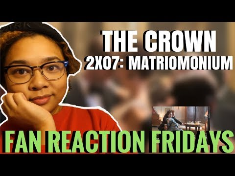 "The Crown Season 2 Episode 7: ""Matrimonium"" Reaction & Review | Fan Reaction Fridays"