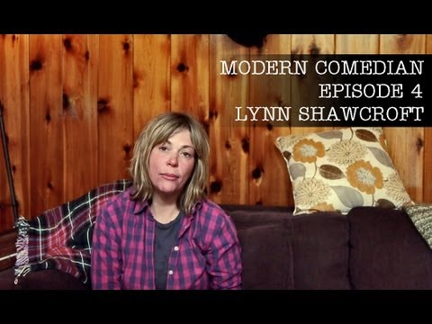 Modern Comedian - Episode 04 - Lynn Shawcroft &quot;Mitch was a Writer&quot;