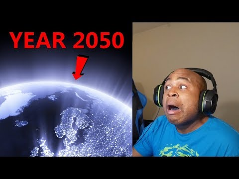 These Are the Events That Will Happen Before 2050   Reaction